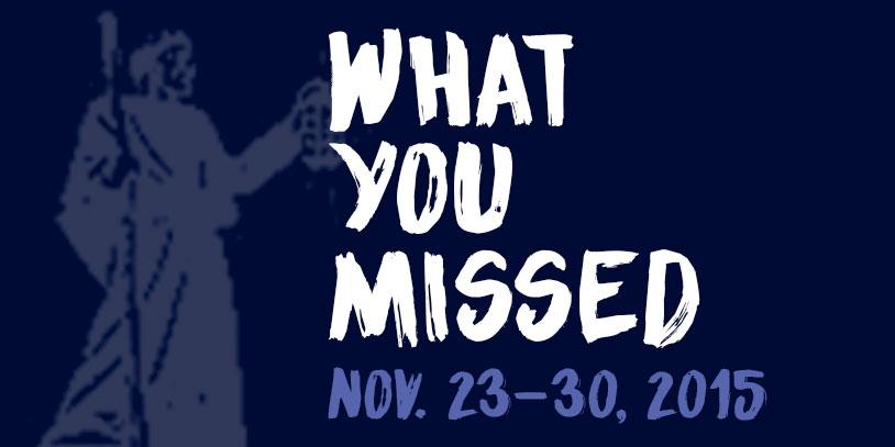 What+You+Missed+-+Nov.+23-30%2C+2015