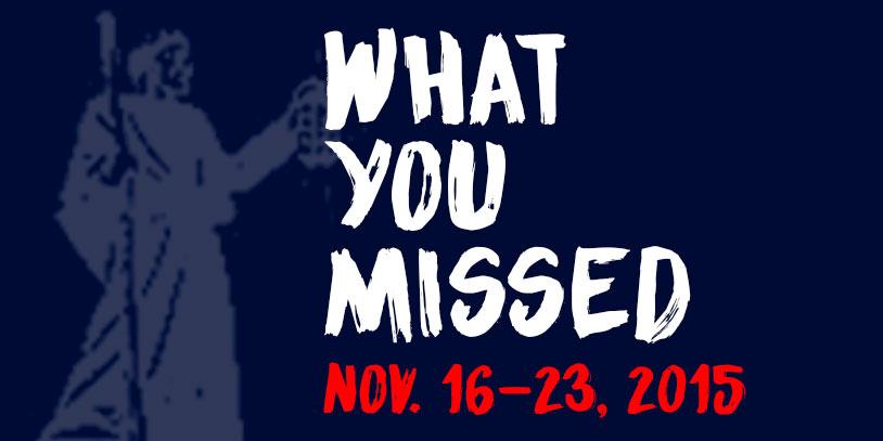 What+You+Missed+-+Nov.+16-23%2C+2015