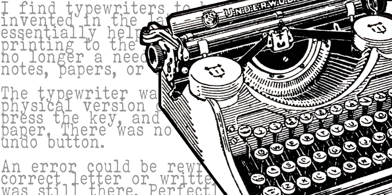 Typewriting a New Revolution