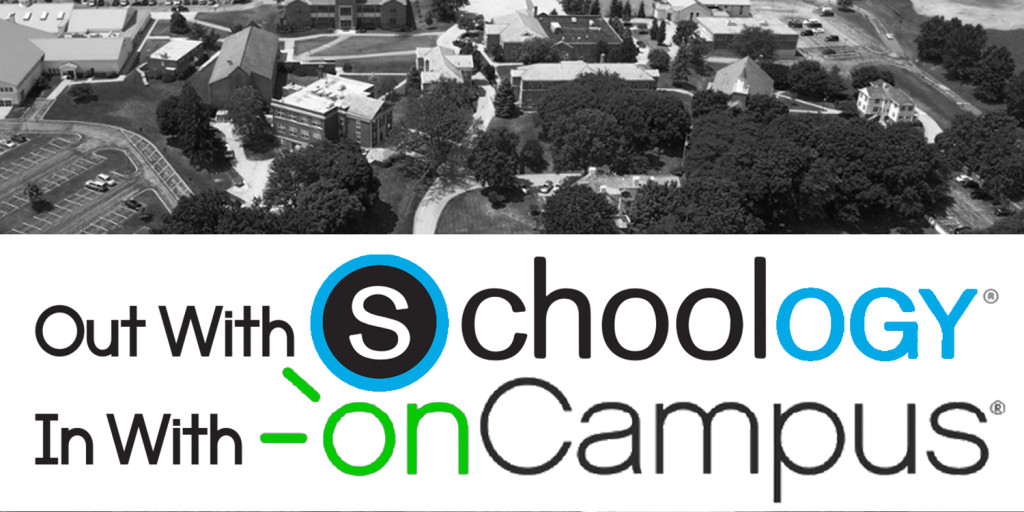 Out+with+Schoology%2C+in+with+onCampus