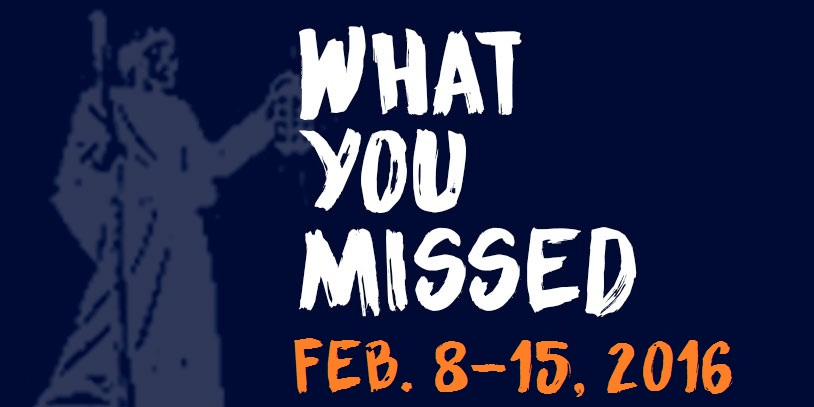 What You Missed - Feb. 8-15, 2016