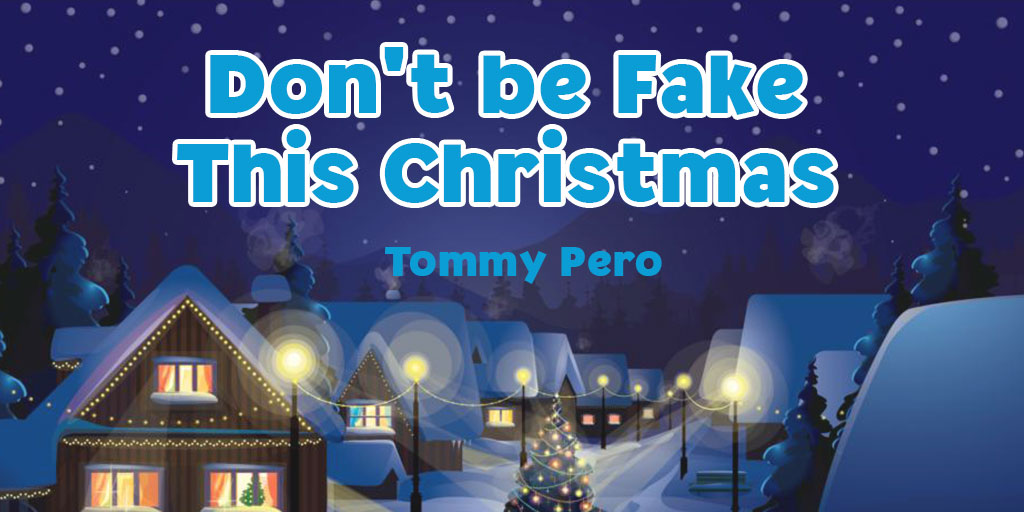 Don't be fake this Christmas