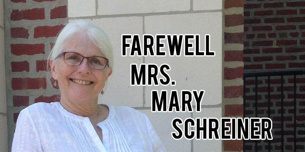 Farewell+to+Mrs.+Mary+Schreiner