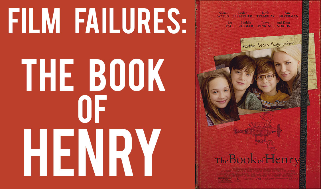 Film Failures: The Book of Henry