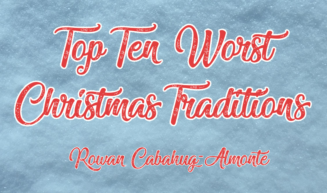 Top 10 Worst Christmas Traditions