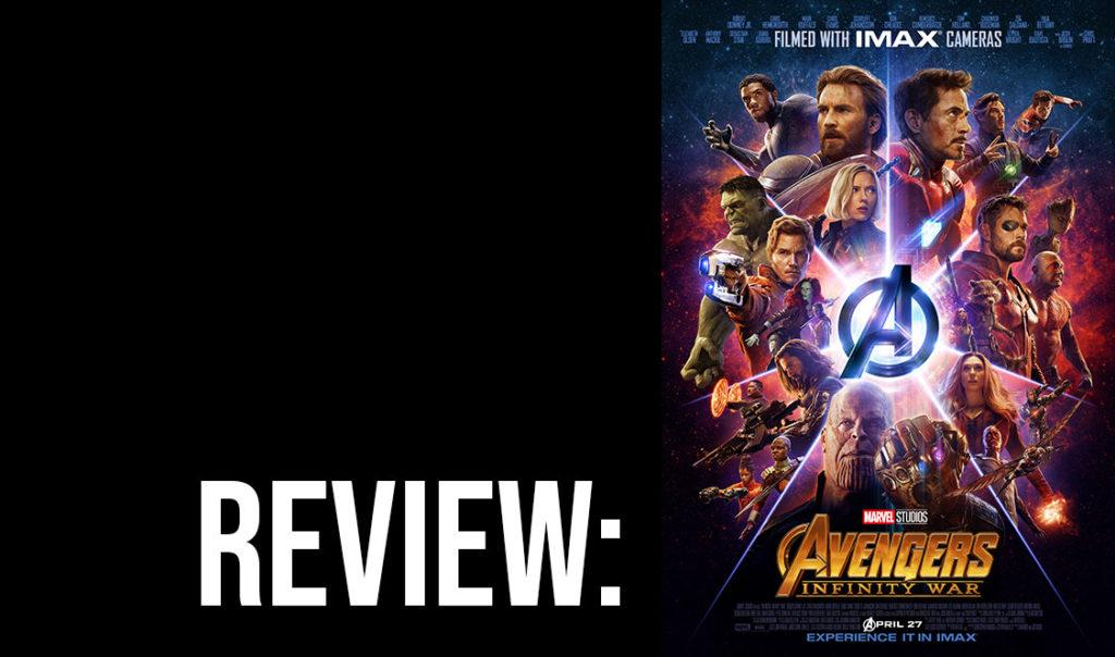 Movie+Review%3A+%E2%80%9CAvengers%3A+Infinity+War%E2%80%9D