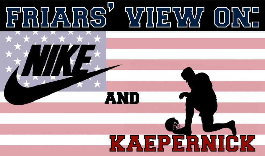 Friars%E2%80%99+Views+on+Nike+and+Kaepernick