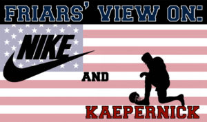 Friars' Views on Nike and Kaepernick