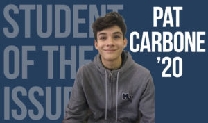 Student of the Issue: Patrick Carbone '20