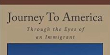 Journey to America Through the Eyes of an Immigrant
