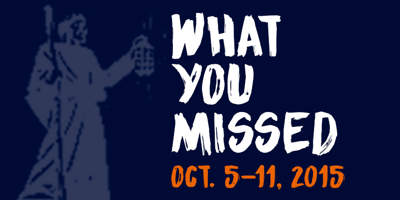 What+You+Missed+-+Oct.+5-11%2C+2015