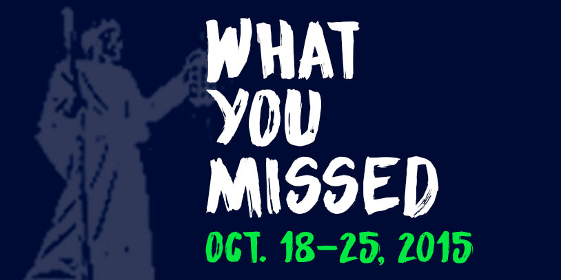 What+You+Missed+-+Oct+18-25