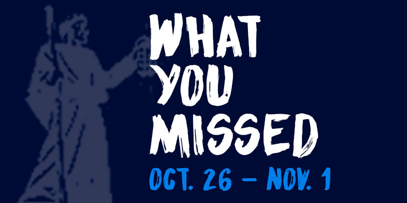 What+You+Missed+-+Oct+26-Nov+2
