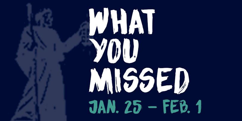 What+You+Missed+-+Jan.+25-Feb.+1%2C+2016