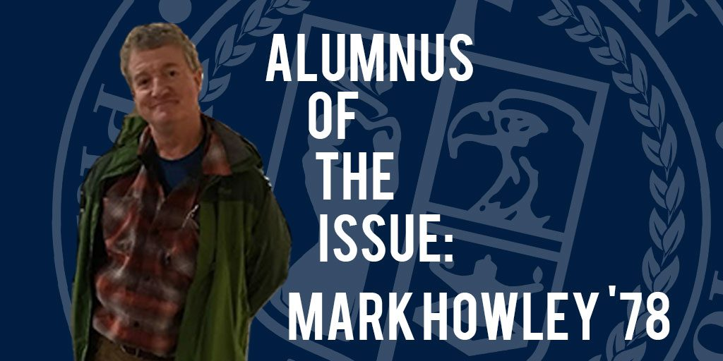 Alumnus of the Issue: Mark Howley '78