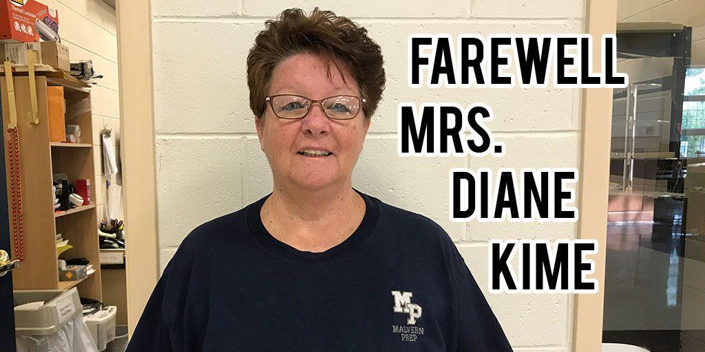 Farewell: Mrs. Diane Kime