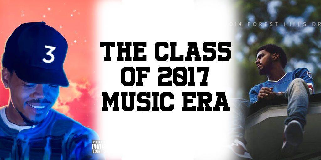 The Class of 2017 Music Era