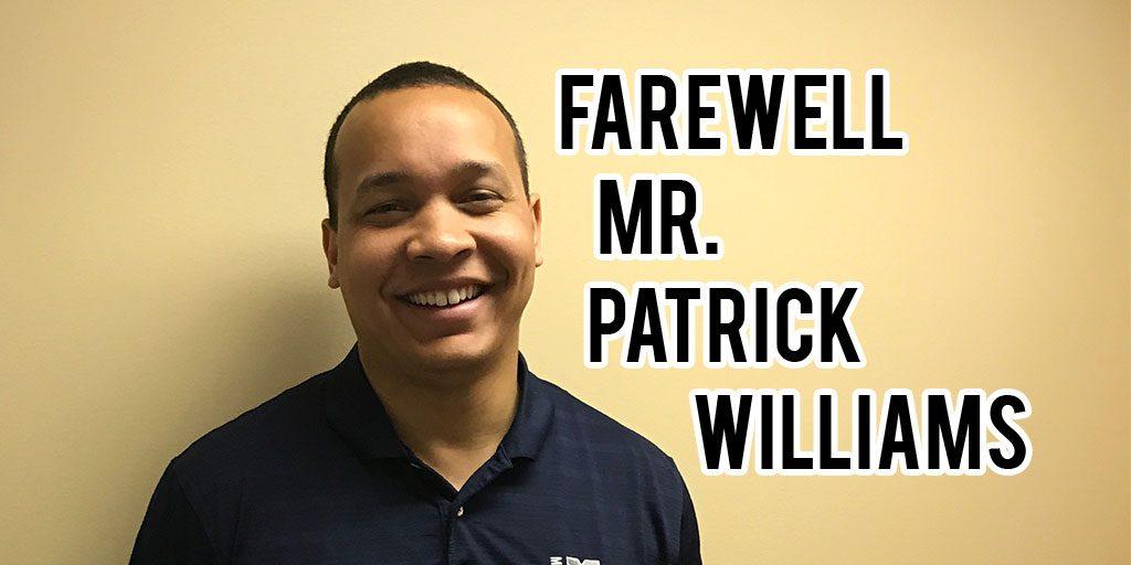 Farewell: Mr. Patrick Williams '03