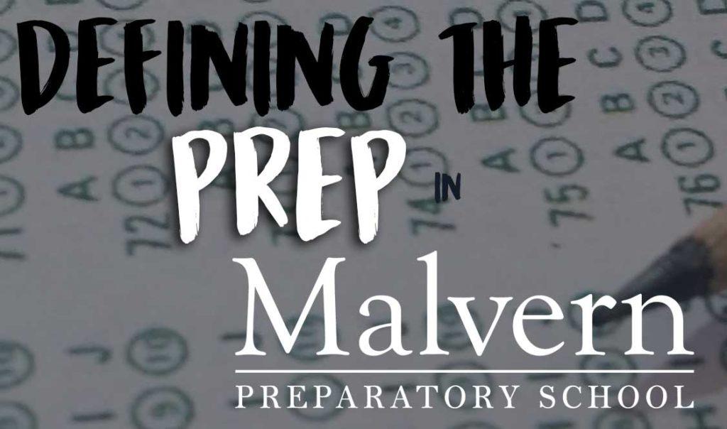 Defining the prep in Malvern Prep