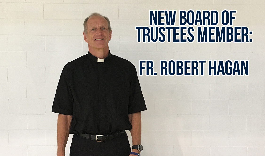 Fr. Hagan O.S.A. joins Board of Trustees