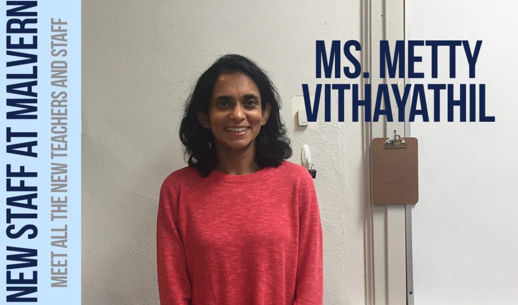Ms. Metty Vithayathil